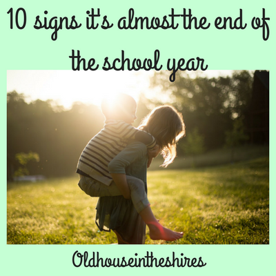10 signs it is the almost the end of the school year