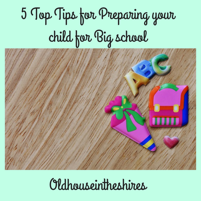 5 Top Tips from a Reception teacher for preparing your child for Big school.